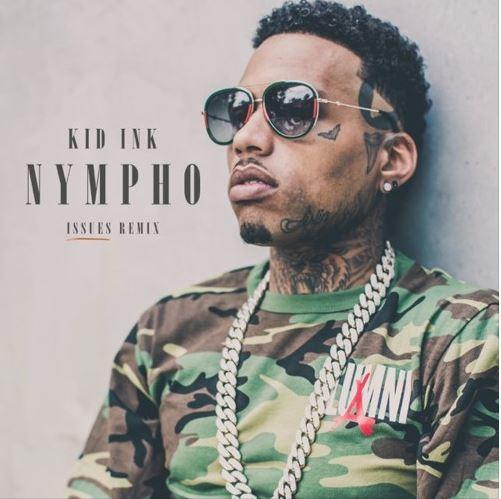 Kid Ink - Nympho (Remix) 1